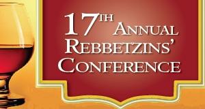 17th Annual Rebbetzins' Conference