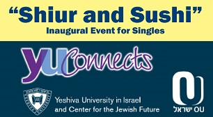 Shiur & Sushi, A singles event