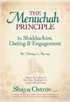 The Menuchah Principle -- Shidduchim, Dating, Marriage